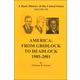 America: From Gridlock to Deadlock 1985-2001 (Volume 6)