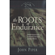 Roots of Endurance - Book 3