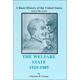 Welfare State 1929-1985 (Volume 5)