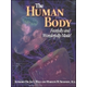 Human Body: Fearfully and Wonderfully Made Text Only 1ED