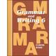 Grammar & Writing 6 Student Textbook 1st Edition