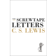 Screwtape Letters: With Screwtape Proposes a Toast