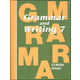 Grammar & Writing 7 Student Textbook 1st Edition