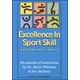 Excellence in Sport Skill: Bldg Basic Skills