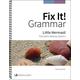 Fix It! Grammar Teacher's Manual Book 4: Little Mermaid