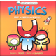 Physics: Why Matter Matters (Basher Science)