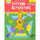 Cutting Activities (Early Skills Series)