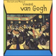 Vincent van Gogh (Life and Work of)
