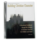 Building Christian Character Book