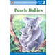 Pouch Babies (Penguin Young Readers Level 3)
