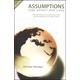 Assumptions that Affect Our Lives
