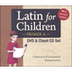 Latin for Children: Primer A DVD & Chant CD
