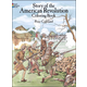Story of the American Revolution Coloring Bk