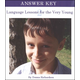 Language Lessons for the Very Young Volume 2 Answer Key