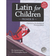 Latin for Children: Primer B Text
