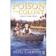 Poison in the Colony (James Town 1622)
