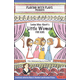 Playing With Plays Presents: Louisa May Alcott's Little Women for Kids