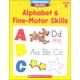 Kindergarten Basic Skills: Alphabet and Fine Motor Skills