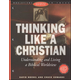Thinking Like a Christian Student Journal