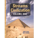 Streams of Civilization Volume One Third Edition