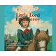 Little Lord Fauntleroy Classic Starts CD
