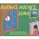 Buenas Noches Luna (Goodnight Moon Spanish Ed