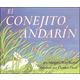 El Conejito Andarin (Runaway Bunny Spanish Ed