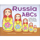Russia ABCs: A Book About the People and Places of Russia
