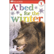 Bed for the Winter (DK Reader Level 1)