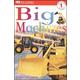 Big Machines (DK Reader Level 1)