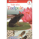 Tale of a Tadpole (DK Reader Level 1)