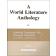 World Lit Anthology for LLATL Gold-World Lit
