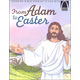 From Adam to Easter (Arch Books)