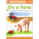 On a Farm (Penguin Young Readers Level 1)