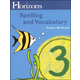 Horizons Spelling & Vocabulary 3 Student Book