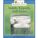 Solid, Liquid, or Gas? (Rookie Read-About Sci