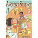 Ancient Science: 40 Time-Traveling, World Exploring, History-Making Activities for Kids