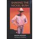 Shaking the Nickel Bush