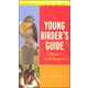 Young Birders Guide to Birds of North America