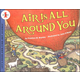 Air is All Around You (Let's Read And Find Out Science, Level 1)