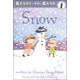 Snow / Ready-to-Read Level 1