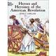 Heroes & Heroines of American Revolution Coloring Book