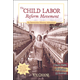 Child Labor in the 1800s: An Interactive History Adventure (You Choose: History)