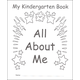 My Own All About Me Book: Kindergarten