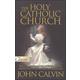 Holy Catholic Church (Institutes of the Christian Religion)