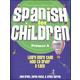 Spanish for Children Primer A