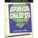 Spanish for Children Primer A Answer Key