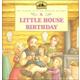 Little House Birthday (My First LH)