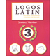 Logos Latin 3 Student Workbook