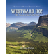 Westward Ho! Heart of the Old West Music Book and CD (Experience History Through Music)